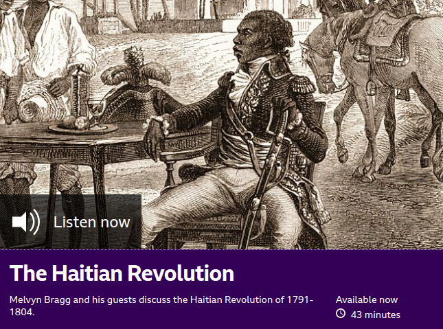 Melvyn Bragg and his guests discuss the Haitian Revolution of 1791-1804